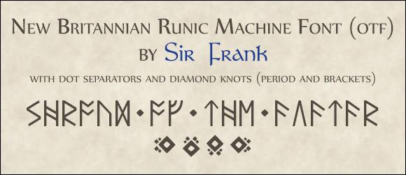 New Britannia Machine Runic Fonts by Sir Frank