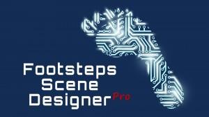 Footsteps Scene Designer Pro